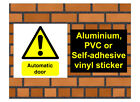 1038 Automatic Door Sign weatherproof Aluminium Plaque PVC or Vinyl Sticker