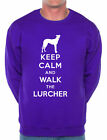 Keep Calm Walk The Lurcher Dog Lovers Sweatshirt Size S-XXL