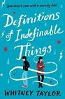 Definitions of Indefinable Things by Whitney Taylor (2017, Paperback) BRAND NEW!