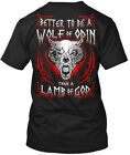 Custom-made Vikings !!! - Better To Be A Wolf Of Odin Hanes Tagless Tee T-Shirt