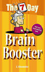 Seven Day Brain Booster (The 7 Day Series), New, Jenny Alexander Book FREE P&P