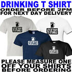 DRINKING T SHIRT ALL SIZES TO 5XL(OTHER COLOURS AVAILABLE)
