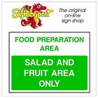 Salad & Fruit area only sign HSE Health Safety FOO58 30cm x 40cm Sign or Sticker
