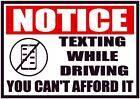 Notice No Texting While Driving Decal Safety Sign Sticker Osha