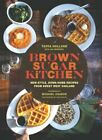 brown sugar kitchen recipes - Brown Sugar Kitchen: New-Style, Down-Home Recipes from Sweet West Oakland: Used