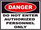 DANGER DO NOT ENTER AUTHORIZED PERSONNEL DECAL SAFETY SIGN OSHA CONSTRUCTION