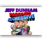 New Custom Silk Poster Jeff Dunham Passively Aggressive Wall Decor