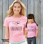Love To Infinity & Beyond Mum Mummy Son Daughter Mothers Family Matching T shirt