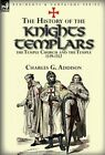 The History of the Knights Templars, the Temple Church, and the Temple, 1119