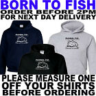 fishing hoodie born to fish forced to eork