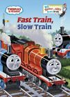 Fast Train, Slow Train by Rev. Awdry, W: New