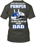 Septic Truck Pumper Dad / - Some People Call Me A The Hanes Tagless Tee T-Shirt