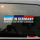 Made In Germany Perfected in my Garage Decal Sticker German Flag for BMW 3 5 M3