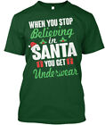 Funny Santa Christmas Day Ugly Sweater - When You Stop Hanes Tagless Tee T-Shirt