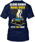 Tow Truck Roll Back Slow Down - Move Over It's The Law Hanes Tagless Tee T-Shirt