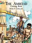 The Amistad Coloring Book (Dover History Coloring Book)