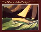 The Wreck of the Zephyr by Chris Van Allsburg: New