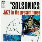 Jazz in the Present Tense by The Solsonics: Used
