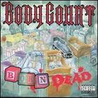 Born Dead by Body Count: New