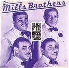 The Best of the Decca Years by The Mills Brothers: Used