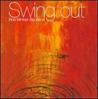Swing Out by Bob Mintzer Big Band: Used