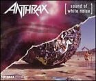 Sound of White Noise/Stomp 442 by Anthrax: New