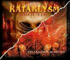 Serenity in Fire/Shadows & Dust by Kataklysm: New