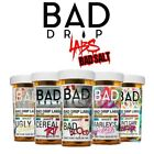Bad Drip Nic Salts 30ml - Free Dlivery