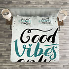 Good Vibes Quilted Bedspread & Pillow Shams Set, Cute Calligraphy Print image