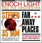 Stereo 35 MM/Far Away Places by Enoch Light Orchestra: New