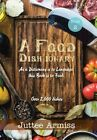 A Fqqd Dish Ionary: Book 2 by Juttee Armiss: New