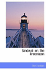 Sandoval: Or, the Freemason by Don Esteban: New