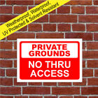 Private Grounds No Thru Access sign no public right of way or access signs 3051