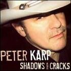 Shadows and Cracks by Peter Karp: New