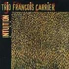 FREE US SHIP. on ANY 3+ CDs! NEW CD Francois Carrier: Intuition