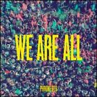 We Are All by Phronesis: New