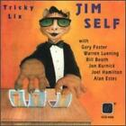 Tricky Lix by Jim Self: New