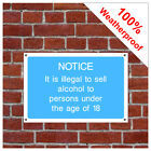 Alcohol notice information sign INF71 Shop Liability notices Age Verification
