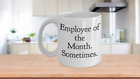 Funny Office Mug - EOTM