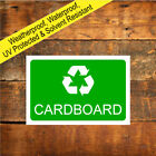 Recycle Cardboard sign 9509WDKGR Weatherproof Recycling Symbol Signs