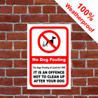Dog fouling offence Clean up after your dog sign 9552 pick up dog your poo mess