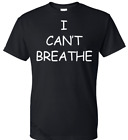 I Cant Breathe T-Shirt Protest Tee Black Lives Matter Size (S-5XL) Free Shipping image