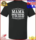 Go All Out Adult Mama Tried Retro Country Music Tshirt
