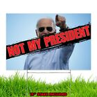 NOT My President Trump 2020 Election Yard Sign Red Wave MAGA USA Design a1