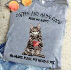 Coffee And Maine Coon Make Me Happy Cat Pet Funny Gift T Shirt