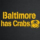 Pittsburgh Steelers BALTIMORE HAS CRABS t-shirt football jersey funny rare NEW