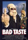 BAD TASTE B-MOVIE REPRODUCTION ART PRINT A4 A3 A2 A1