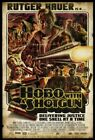 THE HOBO WITH SHOTGUN 01 B-MOVIE REPRODUCTION ART PRINT A4 A3 A2 A1