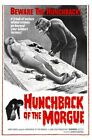 HUNCH BACK OF THE MORGUE 01 B-MOVIE REPRODUCTION ART PRINT A4 A3 A2 A1