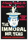 THE IMMORAL MR.TEAS 01 B-MOVIE REPRODUCTION ART PRINT A4 A3 A2 A1